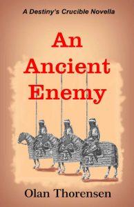 An Ancient Enemy by Olan Thorensen