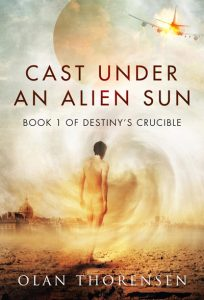 Cast Under and Alien Sun - Destiny's Crucible Book #1