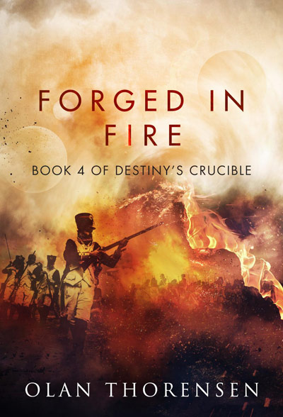 Forged in Fire - Destiny's Crucible Book #4