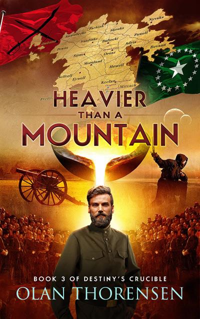 Heavier than a Mountain - Destiny's Crucible Book #3