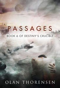 Passages - Destiny's Crucible Book #6