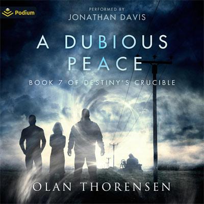 A Dubious Peace by Olan Thorensen